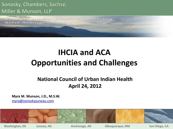 ihcia and aca opportunities and challenges n.