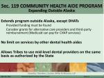 sec 119 community health aide program expanding outside alaska
