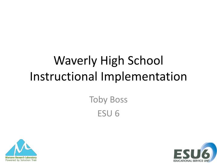 waverly high school instructional implementation n.