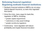 reforming financial regulation regulating nonbank financial institutions