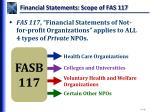 financial statements scope of fas 117