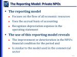 the reporting model private npos