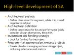 high level development of sa