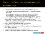 step 4 define conceptual solution architecture