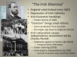 the irish dilemma