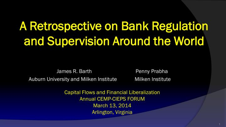 a retrospective on bank regulation and supervision around the world n.