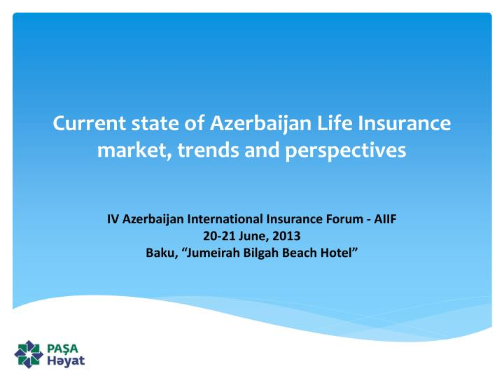 current state of azerbaijan life insurance market trends and perspectives n.