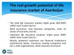the real growth potential of life insurance market of azerbaijan