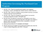 authorities governing the purchased care program