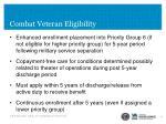 combat veteran eligibility1