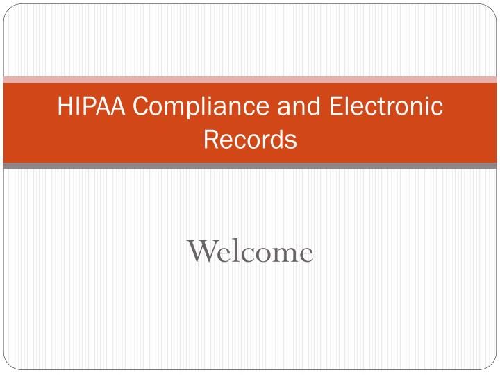 hipaa compliance and electronic records n.