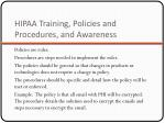 hipaa training policies and procedures and awareness
