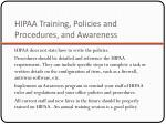 hipaa training policies and procedures and awareness1