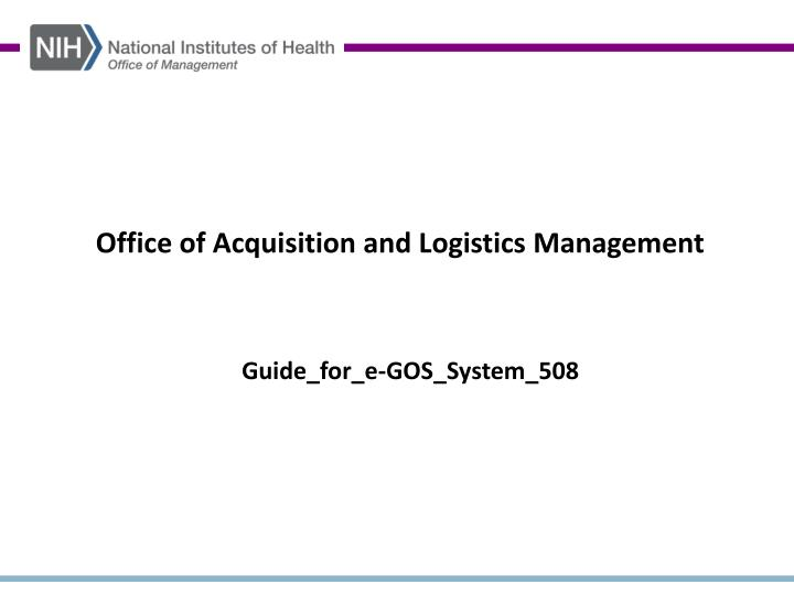 office of acquisition and logistics management n.