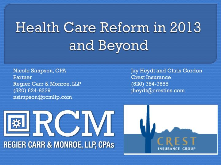 health care reform in 2013 and beyond n.