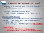 how many ft employees do i have