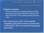 small employer health insurance credit1
