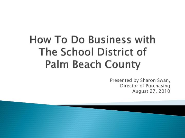 how to do business with the school district of palm beach county n.
