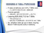 hedging a t bill purchase