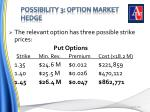 possibility 3 option market hedge