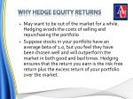 why hedge equity returns