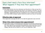 does client need a face face interview what happens if they miss their appointment