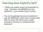 how long does eligibility last