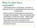 what if a client has a corporation