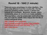 round 18 1842 1 minute