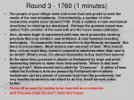 round 3 1760 1 minutes