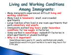living and working conditions among immigrants