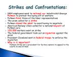 strikes and confrontations3