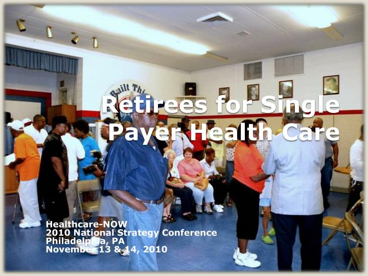 retirees for single payer health care n.