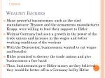 wealthy backers