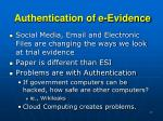 authentication of e evidence