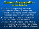 content accessibility the new battlefield