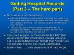 getting hospital records part 3 the hard part