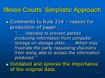 illinois courts simplistic approach