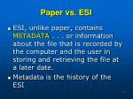 paper vs esi