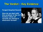 the verdict key evidence