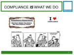 compliance is what we do