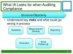what ia looks for when auditing compliance