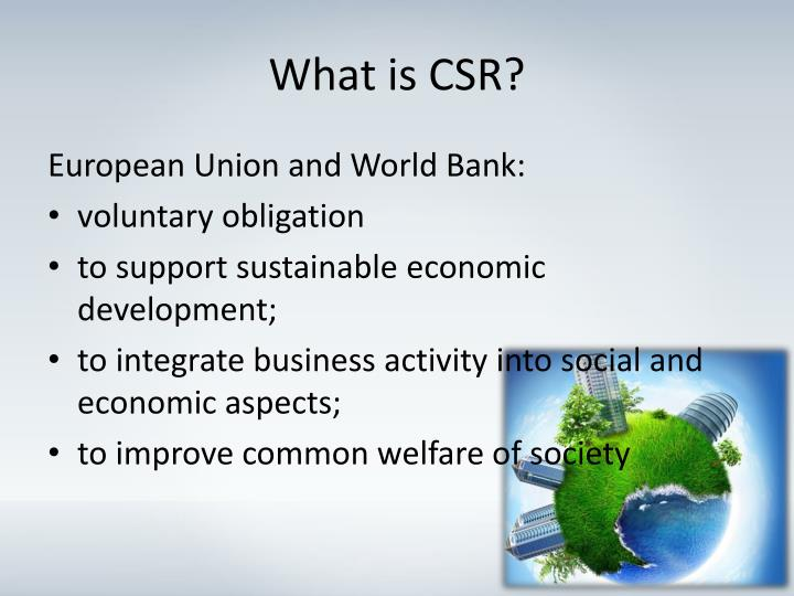 what is corporate social responsibility and influence the organisation and breadtalk Corporate social responsibility (csr) is a self-regulating business model that helps a company be socially accountable — to itself, its stakeholders, and the public.