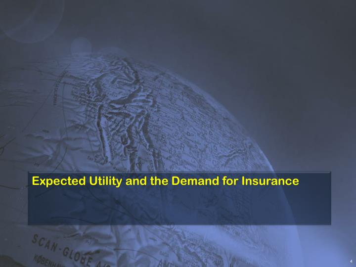 Expected Utility and the Demand for Insurance