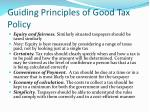 guiding principles of good tax policy