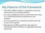 key features of the framework