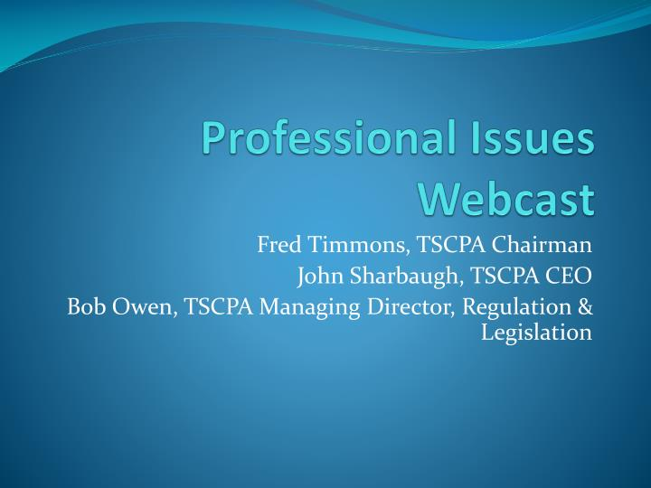 professional issues webcast n.