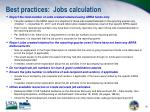 best practices jobs calculation