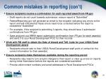 common mistakes in reporting con t