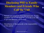disclosing phi to family members and friends who call the unit